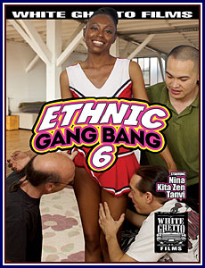 Ethnic Gang Bang 6 Porn DVD