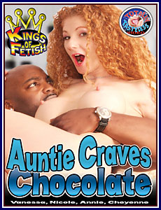 Auntie Craves Chocolate Porn DVD