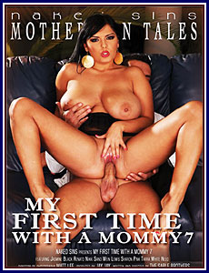 My First Time With A Mommy 7 Porn DVD