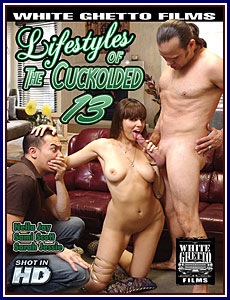 Lifestyles of the Cuckolded 13 Porn DVD