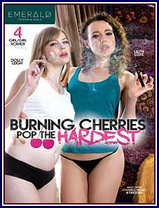 Burning Cherries Pop The Hardest Porn DVD