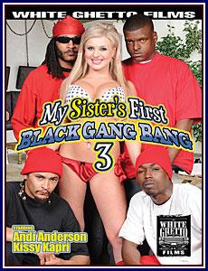 My Sister's First Black Gang Bang 3 Porn DVD