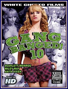 Gang Banged 10 Porn DVD