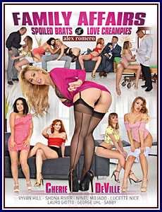 Family Affairs: Spoiled Brats Love Creampies Porn DVD