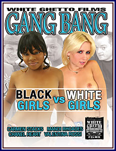 Gang Bang Black Girls Vs White Girls Porn DVD