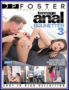 Teenage Anal Brunettes 3 Porn DVD