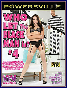 Who Let The Black Man In? 4 Porn DVD