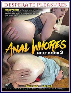Anal Whores Next Door 2 Porn DVD
