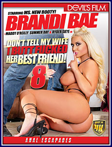 Don't Tell My Wife I Buttfucked Her Best Friend 8 Porn DVD