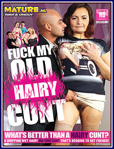 Fuck My Old Hairy Cunt Porn DVD