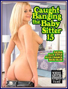 Caught Banging the Babysitter 15 Porn DVD