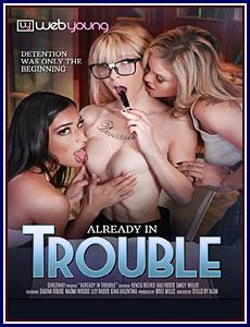 Already In Trouble Porn DVD