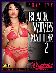 Black Wives Matter 2 Porn DVD