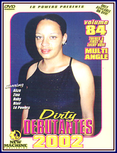 More Dirty Debutantes 84 Porn DVD