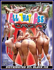 All That Ass The Orgy 3 Porn DVD