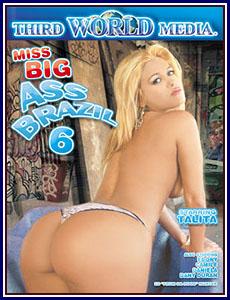 Miss Big Ass Brazil 6 Porn DVD