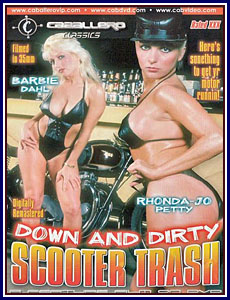 Down And Dirty Scooter Trash Porn DVD