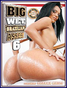 Big Wet Brazilian Asses 6 Porn DVD