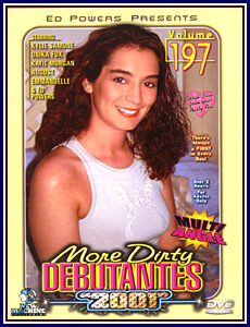 More Dirty Debutantes 197 Porn DVD