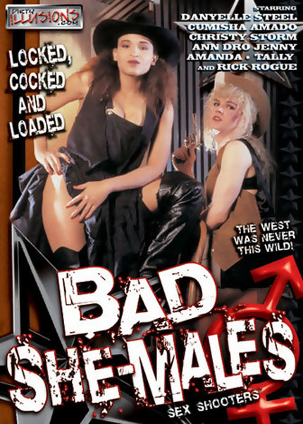 Bad She-Males (2005)