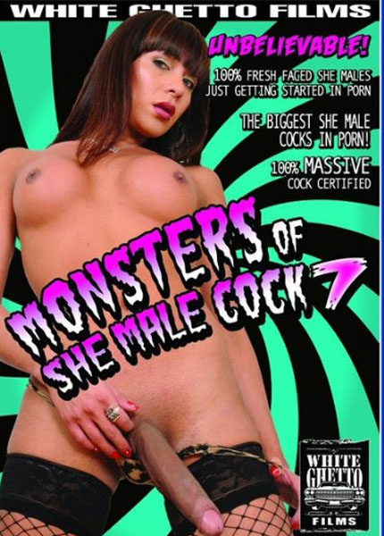 Monsters Of She Male Cock 7 (2008)