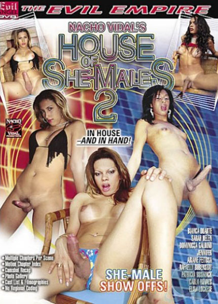 House Of She-Males 2 (2005)