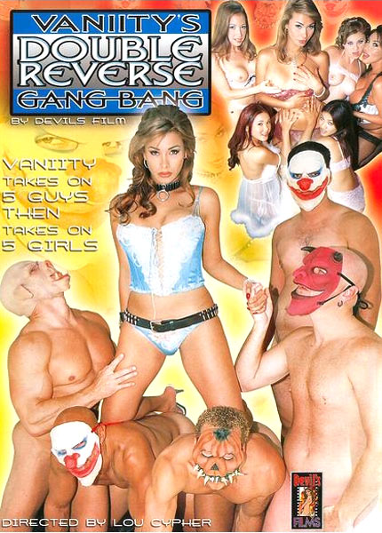 Vaniity's Double Reverse Gang Bang (2003)