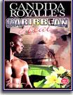 Candida Royalle's Caribbean Heat