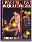 Black Meat White Heat 2