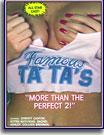 Famous Ta Ta's