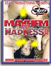 Mayhem and Madness 2