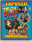 Exposed Truth Or Dare Party