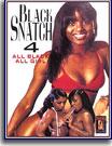 Black Snatch 4