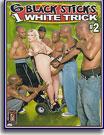 6 Black Sticks 1 White Trick 2