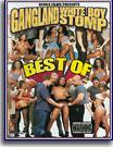 Best of Gangland White Boy Stomp