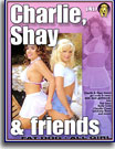 Charlie, Shay and Friends