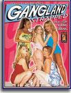 Gangland Strapped