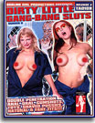 Dirty Little Gang Bang Sluts 8
