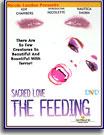 Sacred Love The Feeding