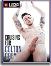 Cruising For Colton Grey