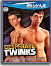 Desperate Twinks