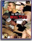 Return of Maltos, The