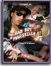 Bad Boy of Marseille, The