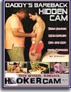 Daddy's Bareback Hidden Cam
