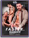 Faster, Harder