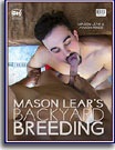 Mason Lear's Backyard Breeding