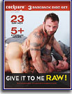 Give It Me Raw (3-Disc Set)