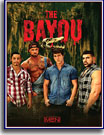 Bayou, The