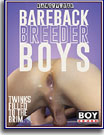 Bareback Breeder Boys