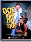 Doc Needs A Fat Cock